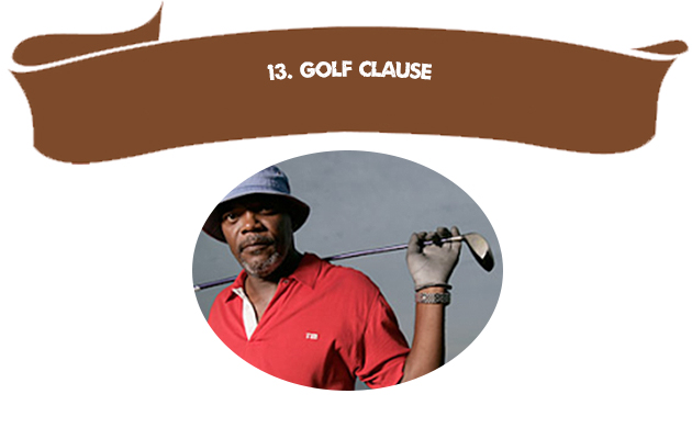 13. Golf Clause