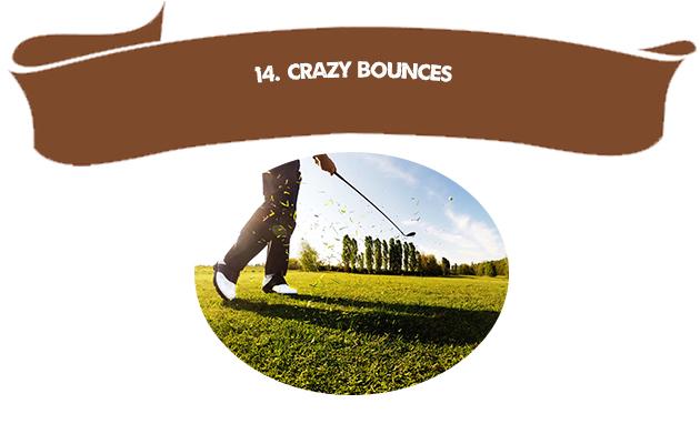 14. Crazy Bounces