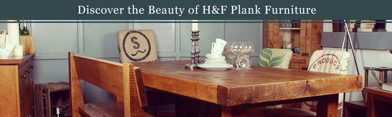 discover the beauty of plank furniture
