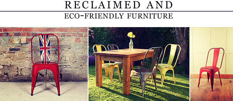 Reclaimed and Eco-friendly Furniture