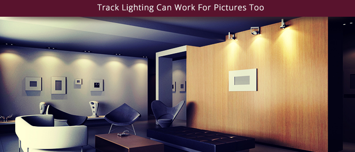 Track Lighting Can Work For Pictures Too