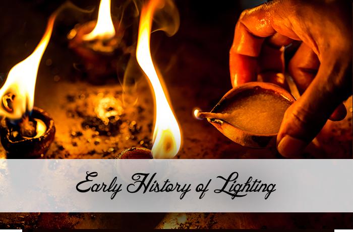Early History of Lighting