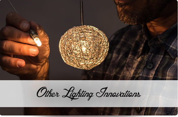 Other Lighting Innovations