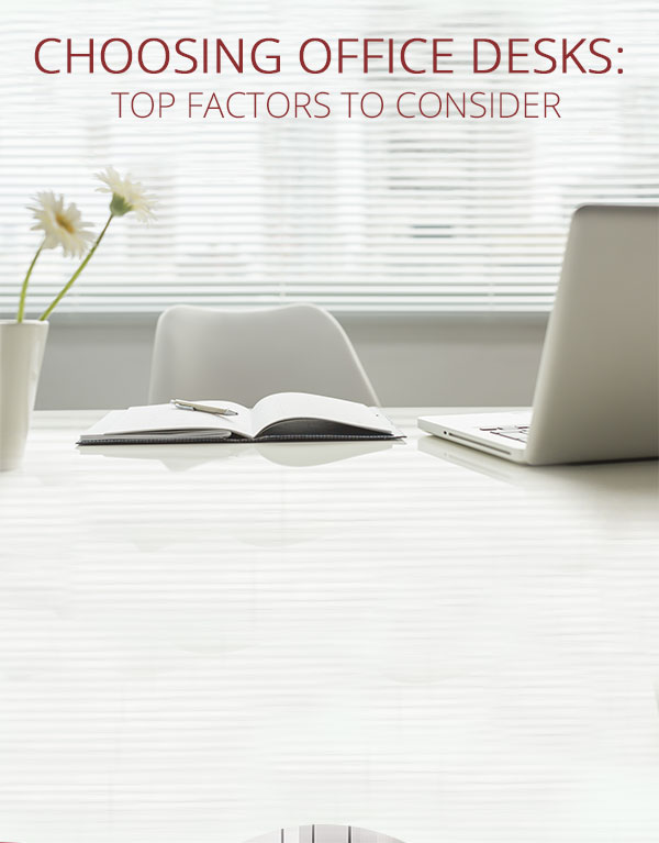 Choosing Office Desks