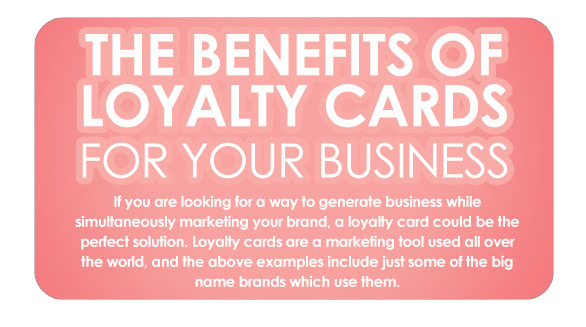 The Benefits of  Loyalty Cards for Yuor Business