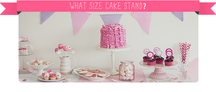What Size Cake Stand?