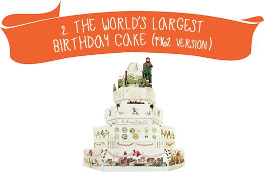 2. The World`s Largest  Birthday Cake(1962 version)